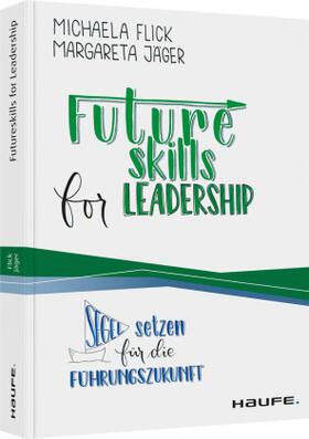 Flick / Jäger | Futureskills for Leadership | Buch | sack.de