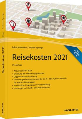 Hartmann / Sprenger | Reisekosten 2021 - inkl. Arbeitshilfen online | Buch | sack.de