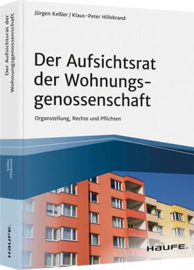Keßler / Hillebrand | Der Aufsichtsrat der Wohnungsgenossenschaft | Buch | sack.de