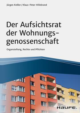 Keßler / Hillebrand | Der Aufsichtsrat der Wohnungsgenossenschaft | E-Book | sack.de