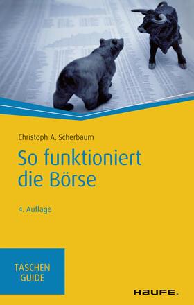 Scherbaum | So funktioniert die Börse | E-Book | sack.de
