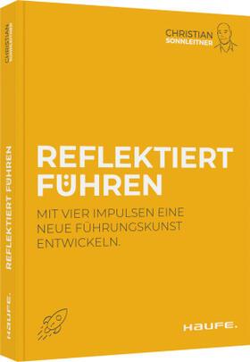 Sonnleitner | Reflektiert führen | Buch | sack.de