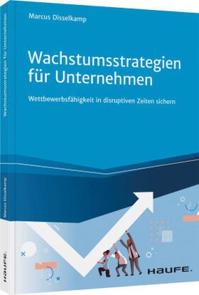 Disselkamp | Wachstumsstrategien für Unternehmen | Buch | sack.de