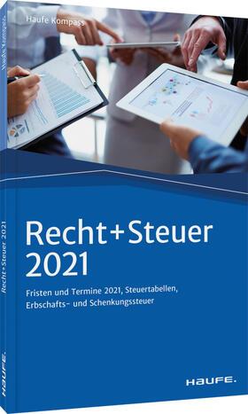 Recht + Steuer 2021 | Buch | sack.de