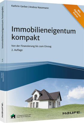 Gerber / Nasemann | Immobilieneigentum kompakt - inkl. Arbeitshilfen online | Buch | sack.de