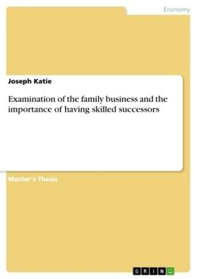 Examination of the family business and the importance of having skilled successors   Buch   sack.de