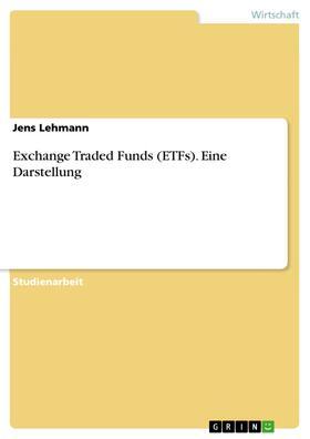 Lehmann   Exchange Traded Funds (ETFs). Eine Darstellung   E-Book   sack.de