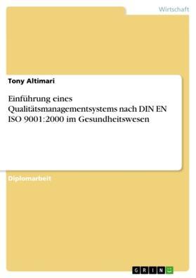 Einführung eines Qualitätsmanagementsystems nach DIN EN ISO 9001:2000 im Gesundheitswesen   Buch   sack.de