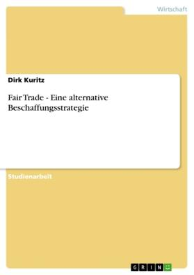 Fair Trade - Eine alternative Beschaffungsstrategie | Buch | sack.de