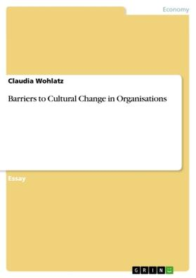 Barriers to Cultural Change in Organisations | Buch | sack.de