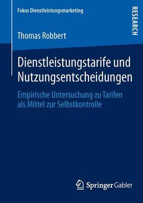 Robbert | Dienstleistungstarife und Nutzungsentscheidungen | Buch | sack.de