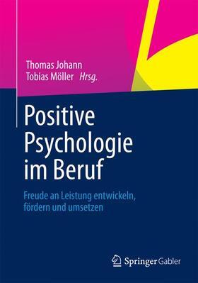Johann / Möller | Positive Psychologie im Beruf | Buch | sack.de