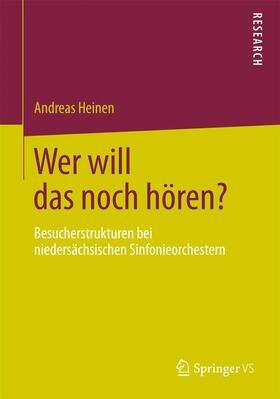 Heinen | Wer will das noch hören? | Buch | sack.de