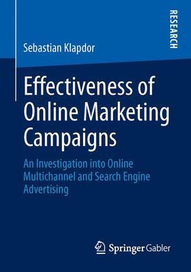 Klapdor | Effectiveness of Online Marketing Campaigns | Buch | sack.de