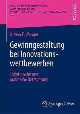 Wenger | Gewinngestaltung bei Innovationswettbewerben | Buch | sack.de
