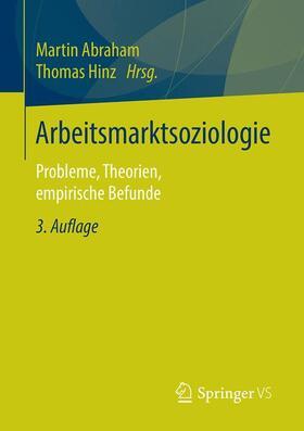 Abraham / Hinz | Arbeitsmarktsoziologie | Buch | Sack Fachmedien