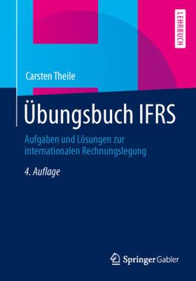 Theile | Übungsbuch IFRS | Buch | sack.de