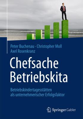 Buchenau / Moll / Rosenkranz | Chefsache Betriebskita | Buch | sack.de