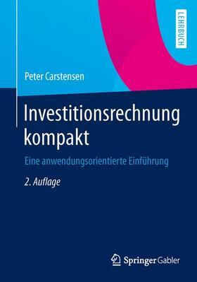 Carstensen   Investitionsrechnung kompakt   Buch   Sack Fachmedien