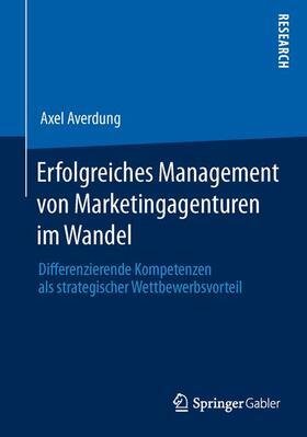 Averdung | Erfolgreiches Management von Marketingagenturen im Wandel | Buch | sack.de