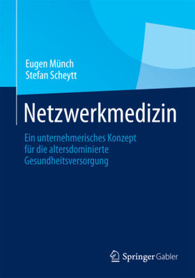 Münch / Scheytt | Netzwerkmedizin | Buch | sack.de