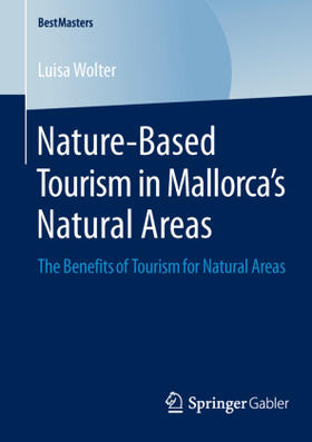 Wolter | Nature-Based Tourism in Mallorca's Natural Areas | Buch | sack.de