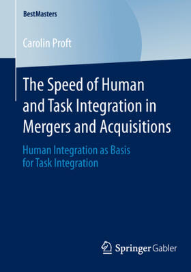 Proft | The Speed of Human and Task Integration in Mergers and Acquisitions | Buch | sack.de