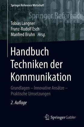 Langner / Esch / Bruhn | Handbuch Techniken der Kommunikation | Buch | sack.de
