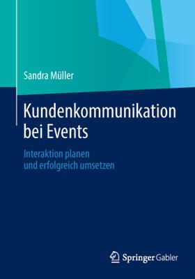 Müller | Kundenkommunikation bei Events | Buch | sack.de