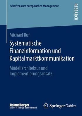 Ruf   Systematische Finanzinformation und Kapitalmarktkommunikation   Buch   sack.de