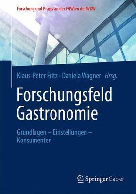 Fritz / Wagner | Forschungsfeld Gastronomie | Buch | sack.de