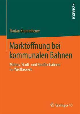 Krummheuer | Marktöffnung bei kommunalen Bahnen | Buch | sack.de