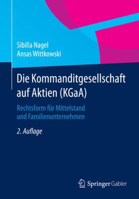 Nagel / Wittkowski | Die Kommanditgesellschaft auf Aktien (KGaA) | Buch | sack.de