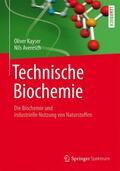 Kayser / Averesch |  Technische Biochemie | Buch |  Sack Fachmedien