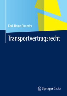 Gimmler | Transportvertragsrecht | Buch | Sack Fachmedien