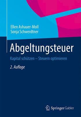 Ashauer-Moll / Schwerdtner | Abgeltungsteuer | Buch | sack.de