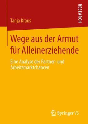 Kraus | Wege aus der Armut für Alleinerziehende | Buch | sack.de