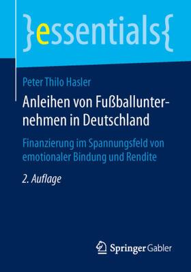 Hasler | Anleihen von Fußballunternehmen in Deutschland | Buch | sack.de