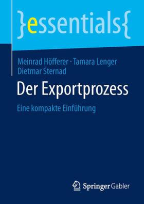 Höfferer / Lenger / Sternad | Der Exportprozess | Buch | sack.de