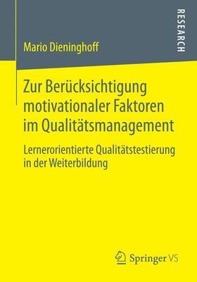 Dieninghoff | Zur Berücksichtigung motivationaler Faktoren im Qualitätsmanagement | Buch | sack.de