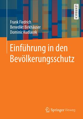 Fiedrich / Kudlacek | Einführung in den Bevölkerungsschutz | Buch | sack.de