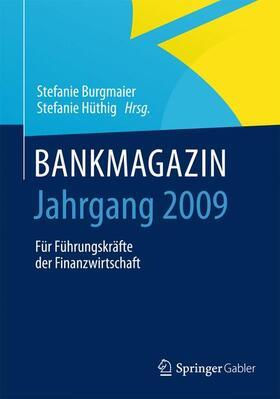 Burgmaier / Hüthig | BANKMAGAZIN - Jahrgang 2009 | Buch | sack.de