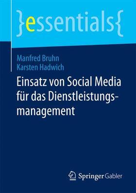 Bruhn / Hadwich | Einsatz von Social Media für das Dienstleistungsmanagement | Buch | sack.de