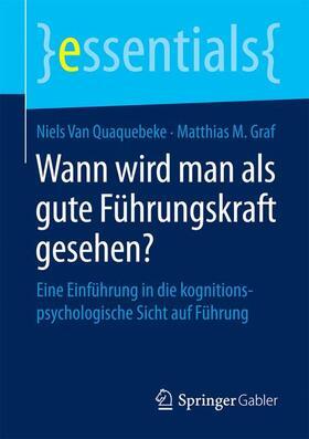 van Quaquebeke / Graf | Wann wird man als gute Führungskraft gesehen? | Buch | sack.de