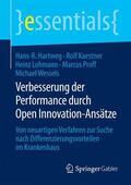 Hartweg / Kaestner / Lohmann |  Verbesserung der Performance durch Open Innovation-Ansätze | Buch |  Sack Fachmedien