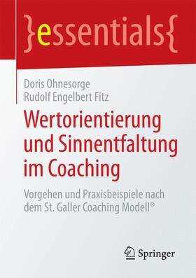 Ohnesorge / Fitz | Wertorientierung und Sinnentfaltung im Coaching | Buch | sack.de