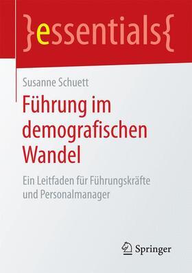 Schuett | Führung im demografischen Wandel | Buch | sack.de