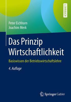 Eichhorn / Merk | Das Prinzip Wirtschaftlichkeit | Buch | sack.de