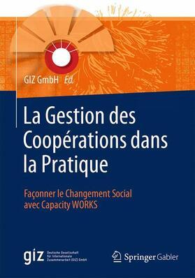 La Gestion des Coopérations dans la Pratique   Buch   sack.de