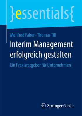 Faber / Till | Interim Management erfolgreich gestalten | Buch | sack.de